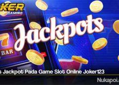 Bonus Jackpot Pada Game Slot Online Joker123