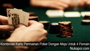 Kombinasi Kartu Permainan Poker Dengan Meja Untuk 4 Pemain