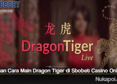 Panduan Cara Main Dragon Tiger di Sbobet Casino Online
