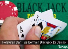 Peraturan Dan Tips Bermain Blackjack Di Casino