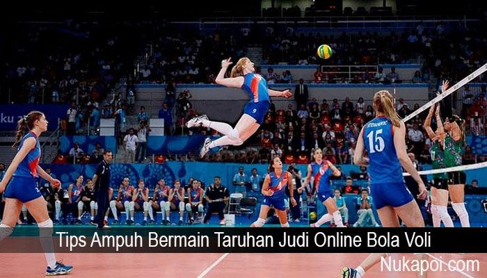 Tips Ampuh Bermain Taruhan Judi Online Bola Voli